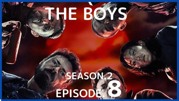 ザ ボーイズ シーズン 2 7 話 見れ ない
